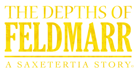 The Depths of Feldmarr